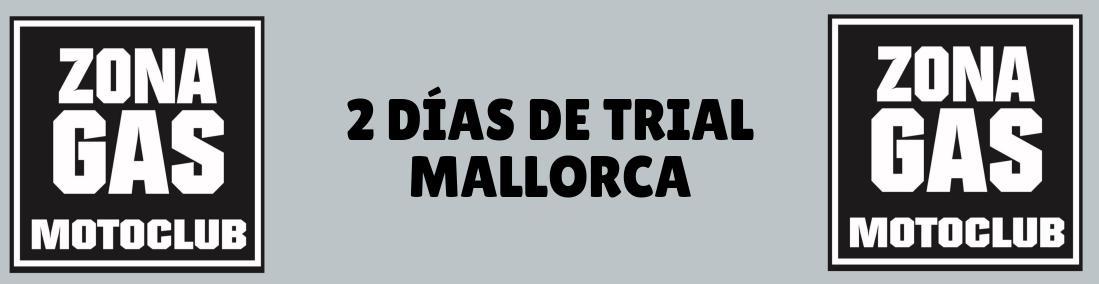 2 Días de Trial Mallorca
